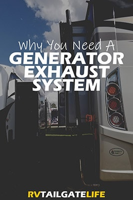 Why you need a RV generator exhaust system when you are RV tailgating and camping
