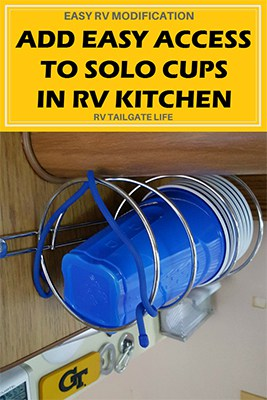 Add Easy Access to Solo Cups in your RV Kitchen with this easy RV modification and RV hack