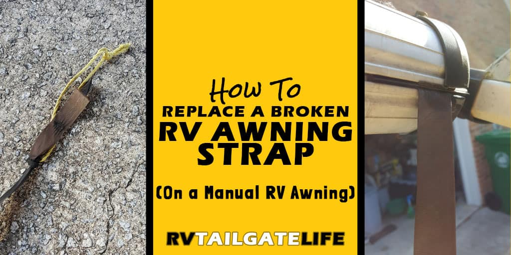 Replacing the Awning Strap on Starter RV - RV Tailgate Life