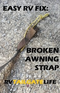 Easy to fix a broken RV awning strap