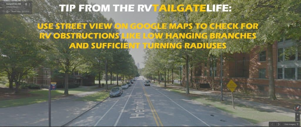 A tip for the new RV tailgater: Use Street View on Google Maps to plan your route into campus, looking for low hanging objects and turning radiuses