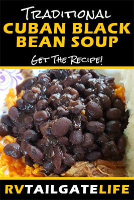 Traditional Cuban Black Bean Soup - Get the Recipe from RV Tailgate Life
