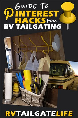 Guide to Pinterest Hacks for RV tailgating