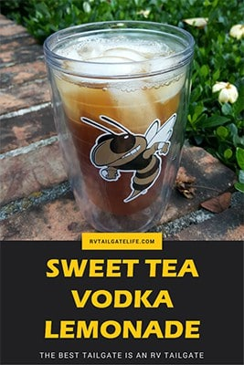 Sweet Tea Vodka Lemonade Recipe from RV Tailgate Life