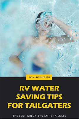 RV Water Saving Tips for Tailgaters