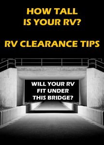 Do you know how tall your RV is? RV Clearance tips!