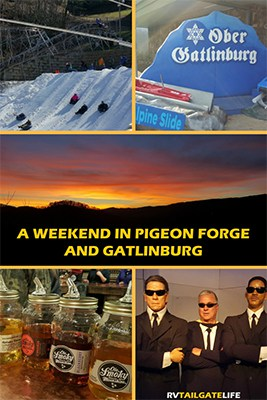 A weekend in Pigeon Forge and Gatlinburg Tennessee USA
