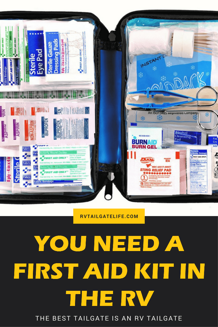 You need a first aid kit in the RV before you leave on your next tailgate!