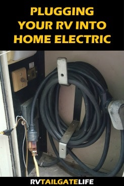 Wondrous Plugging Your Rv Into Your Home Electric System Rv Tailgate Life Wiring 101 Nizathateforg