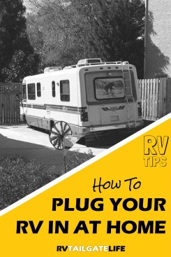 Plug in your RV at home even without a dedicated 30 amp or 50 amp plug.