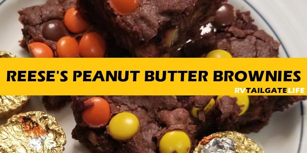 Reese's Peanut Butter Brownies - Peanut Butter and chocolate for the tailgating win