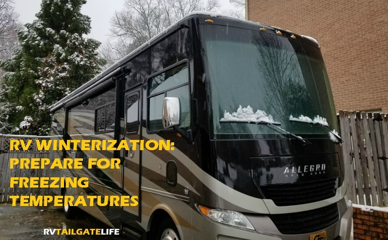 Tips for RV Winterization - Prepare your RV for freezing temperatures and cold winter months