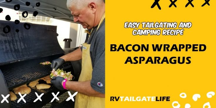 Bacon Wrapped Asparagus: Easy Tailgate Appetizer