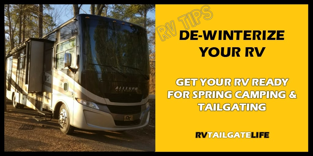 De-Winterize RV: Tips to get your RV ready for spring camping and tailgating