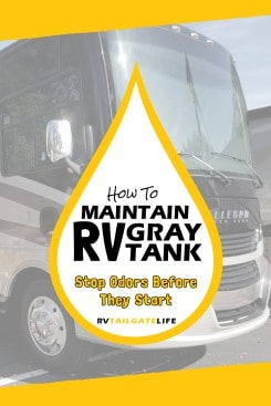 How to maintain your RV gray tanks - tips and tricks to keep the RV gray tanks working and not smelling