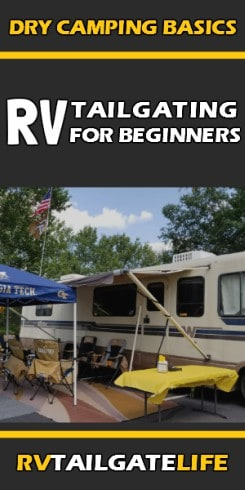 What new RV tailgaters need to know about the RV dry camping basics
