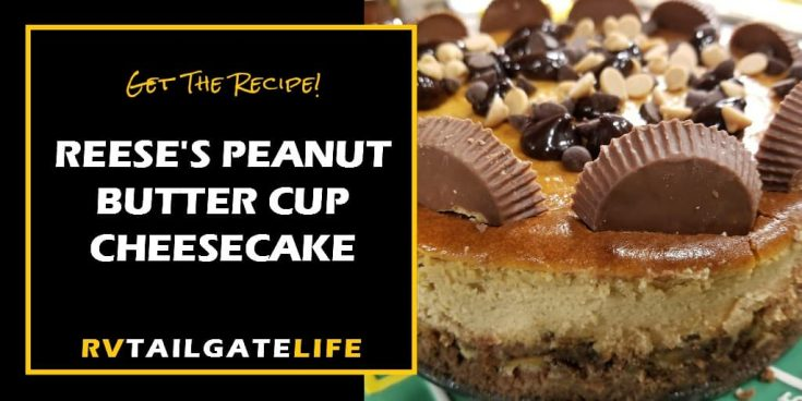 Reese's Peanut Butter Cup Cheesecake is to Die For!