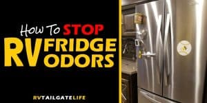 Tips to stop and prevent RV fridge odors! Don't let your RV refrigerator be a smelly mess!