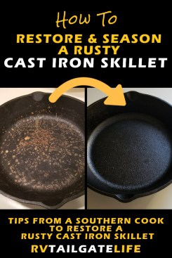 Find out how to restore and season a rusty cast iron skillet from a Southern cook
