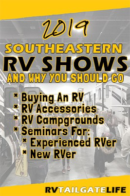 2019 Southeastern RV shows and why you should go if you are buying an RV, looking for RV accessories, looking for new RV campgrounds, and educational seminars for experienced and new RVers alike