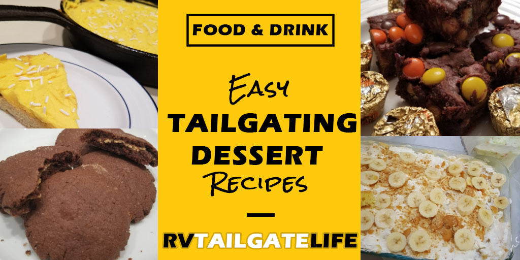 A collection of easy tailgating dessert recipes from RV Tailgate Life