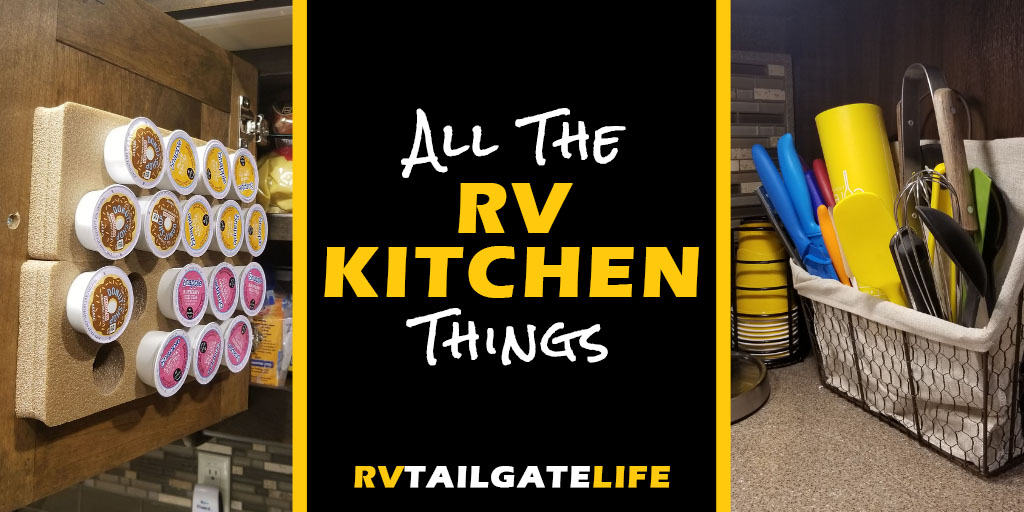 All the RV Kitchen Things