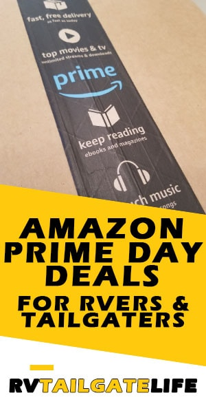 Amazon Prime Day Deals for RVers and Tailgaters