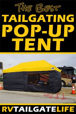The best tailgating pop-up tent tested by RV Tailgate Life at football and NASCAR tailgates