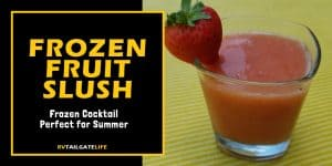 Frozen Fruit Slush - a frozen cocktail perfect for summer hot days