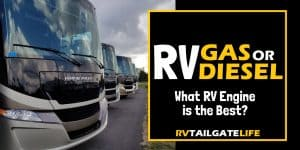 What RV engine is the best - gas or diesel?