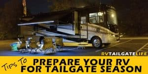 Tips to Prepare Your RV for Tailgate Season