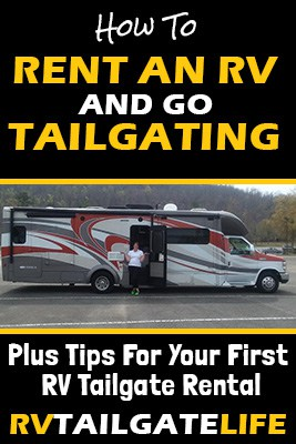 How to rent an RV and Go Tailgating! Plus tips for your first RV tailgate rental