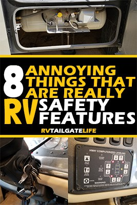 8 Annoying Things that are really RV safety features