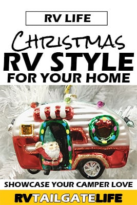 Christmas RV Style For Your Home - Showcase Your Camper Love