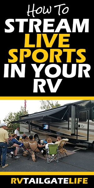 How to stream live sports in your RV with a picture of an RV tailgate crowd watching a game on the outside TV of the RV