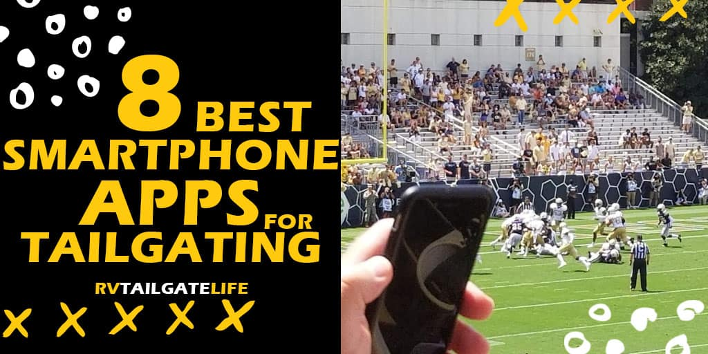 8 Best Smartphone Apps for Tailgating