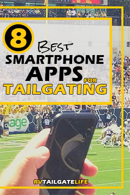 8 Best Smartphone Apps for Tailgating by RV Tailgate Life