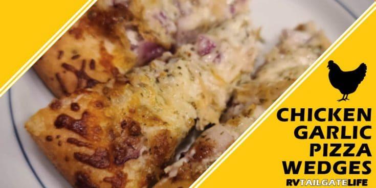 Tailgate Appetizer: Chicken Garlic Pizza Wedges